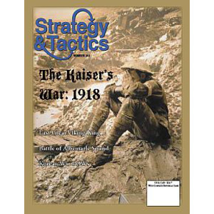 Strategy and Tactics 261: The Kaiser's War