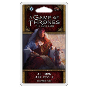 A Game of Thrones LCG: All Men are Fools Chapter Pack
