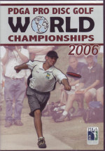 PDGA 2006 Pro World Championships (PDGA 2006 Pro World Championships, DVD)